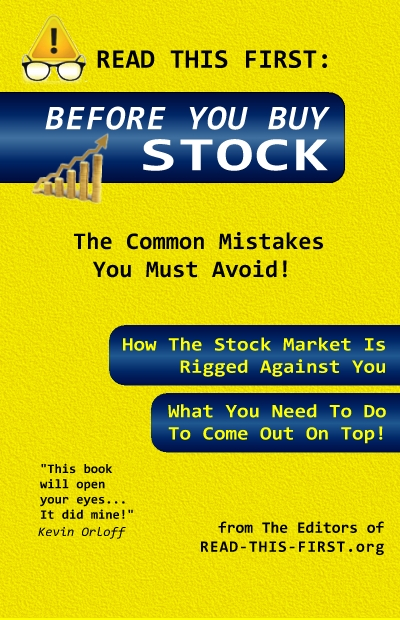 READ-THIS-FIRST: Before You Buy Stock